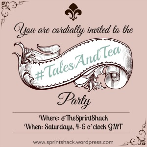 The #TalesAndTea Party: 2 hours of word sprints and tea, every Saturday at @TheSprintShack.