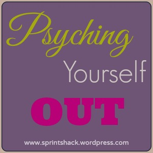 Psyching yourself out: Don't let fear paralyse your writing